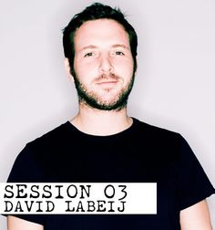 SESSION 03: DAVID LABEIJ  With AEM, his new EP for Mobilee, currently doing the business, the Dutch producer steps up to the decks for the latest instalment of our mix series…