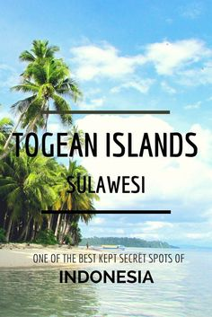 Togean Islands - Sulawesi: One of the Best Kept Secret Spots of Indonesia Poyalisa - Togean Islands (Sulawesi): one of the best kept secrets spots of Indonesia — ANI ON THE ROAD Cool Places To Visit, Places To Travel, Places To Go, Travel Destinations, Gili Island, Island Beach, Ubud, Paradise On Earth, Beautiful Islands