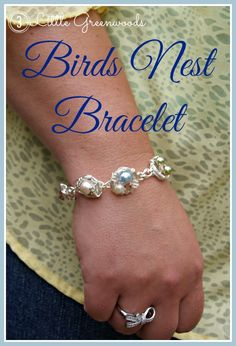 AMAZINGLY Simple A Birds Nest Bracelet! Perfect gift for Mother's Day by 3 Little Greenwoods #MothersDayGift #DIYMothersDayGift #DIYjewlery #DIYbracelet