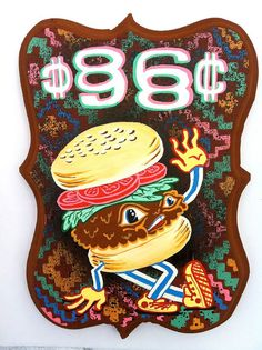 "Artwork by Tripper Dungan, awesome artist I went to high school with, ""BURGER B-BOY Painting!"". We own a Tripper :)"