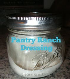CLEAN MAMA: Pantry Ranch Dressing
