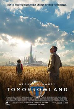 Check out a new Tomorrowland poster for Brad Bird and Damon Lindelof's original sci-fi film, starring George Clooney, Britt Robertson, and Hugh Laurie. 2015 Movies, Hd Movies, Disney Movies, Movies To Watch, Movies Online, Movie Tv, Tv Watch, Movies Free, Latest Movies