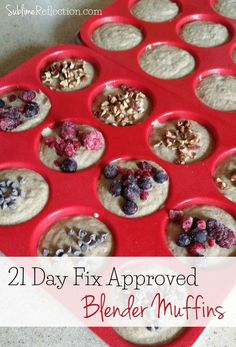 21 Day Fix Blender Muffins 1 muffin 1 yellow 1/2 red 1/4 purple serve with fruit and yogurt to make complete 1Y 1R 1P