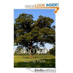 Amazon.com: Rooted: Finding God in The Gardens of Scripture eBook: Murray Pura: Kindle Store