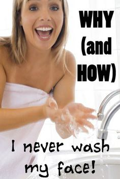 Why (and How) I Never Wash My Face | #acv #applecidervinegar #acne #dryskin #naturalskincare