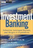 Investment Banking: Valuation,...