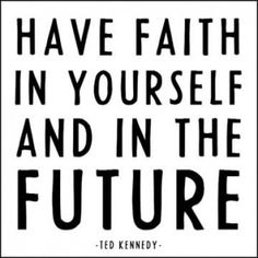 Have Faith In Yourself - Kennedy