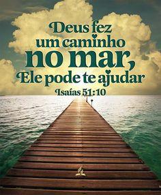 Não és tu aquele que secou o mar, as águas do grande abismo? O que fez o caminho no fundo do mar, para que passassem os remidos?Isaías 51:10