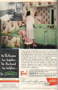 No Bathroom Too Hopeless.No Husband Too Helpless. Vintage Bathroom Vanities, Vintage Bathrooms, Modern Bathroom, 1950s Bathroom, Vintage Room, Vintage Decor, Vintage Advertisements, Vintage Ads, Formica Colors