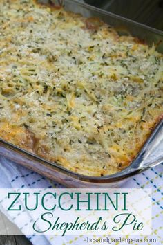 Zucchini Recipes: Zucchini Shepherd's Pie – an easy summer meal made with fresh garden vegetables