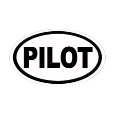 CafePress - Pilot Euro Oval Sticker - Oval Bumper Sticker, Euro Oval Car Decal  Express yourself with the design that fits your sense of humor, political views, or promotes your cause and beliefs.  Our high quality bumper sticker is printed on durable 4mil vinyl with premium inks that resist the sun and elements, so your message will last for the long haul.  These car decals are the perfect indulgence for your passion, or make great novelty prank gifts for him or her.  Choose between C...