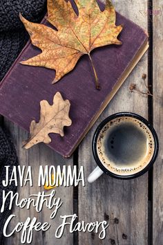 Java Momma Coffee Monthly Flavors change with the seasons, but are ALWAYS delicious. These are the November Java Momma Coffee flavors! To keep up with all of the Java Momma monthly coffee flavors, save this pin!