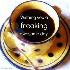Wishing you a freaking awesome day .polka dots coffee or tea Coffee Club, Coffee Talk, I Love Coffee, Coffee Shop, Coffee Coffee, Coffee Lovers, Ninja Coffee, Brown Coffee, Coffee Girl