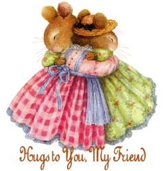 Hugs to You My Friend cute friendship quote hug friend friendship quote teddy bear friend quote