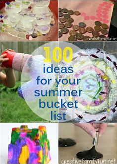100 Ideas for Your Summer Bucket List ~ Creative Family Fun