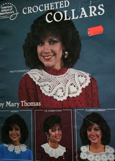 Eight crochet patterns for lace collars. All the patterns use bedspread weight cotton thread.  American School of Needlework 1047 copyright 1986.  Two