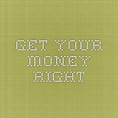 Get your Money Right