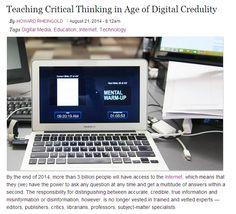 Teaching Critical Thinking in Age of Digital Credulity / Digital Media & Learning Research Hub | #readytoteach #readytolearn #readyfortransliteracy #readytoreadyforBUPM #digitalcitizenship