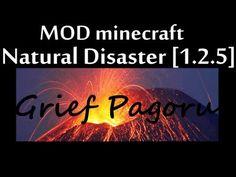 Minecraft MODS [#GriefPagoru] : Natural Disaster [1.2.5]