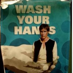 Remember to wash your Hans.
