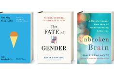 New Books Explore Puzzles of Taste, Gender and Addiction - Scientific American