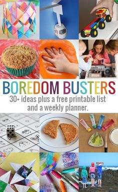 30+ Boredom Buster Ideas for the Holidasy - plus a free printable boredom buster list and a weekly planner
