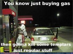 kill some templars... hee hee