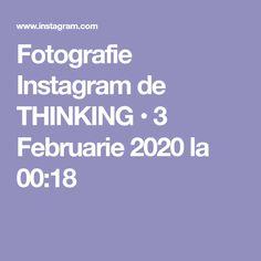 Fotografie Instagram de THINKING • 3 Februarie 2020 la 00:18 Instagram
