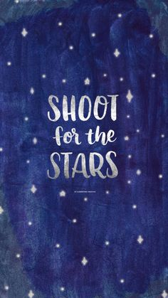shoot-for-the-stars-iphone.jpg 1.242×2.208 piksel