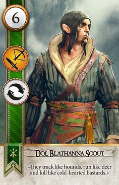 Dol Blathanna Scout (Gwent Card) - The Witcher 3: Wild Hunt
