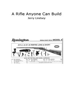 A Rifle Anyone Can Build (Jerry Lindsey)