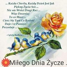 Good Morning, Painting, Polish Sayings, Good Morning Funny, Pictures, Good Day, Bonjour, Painting Art, Paintings