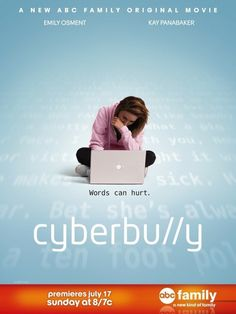 Cyberbully (TV 2011). Teen girl Taylor Hillridge gets a a laptop for her birthday and signs up on a social networking site. She starts to feel alone as her friends ostracize her and she falls victim to cyberbullying.