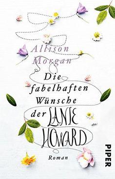 Die fabelhaften Wünsche der Lanie Howard: Roman von Allis... https://www.amazon.de/dp/3492307930/ref=cm_sw_r_pi_dp_U_x_zGPQAbJWM4PCH