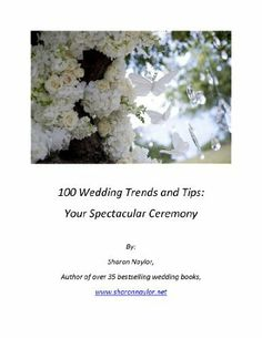 100 Wedding Trends and Tips: Your Spectacular Ceremony by Sharon Naylor, http://www.amazon.com/dp/B00B4X6D94/ref=cm_sw_r_pi_dp_4OWsrb12J9Z67
