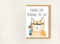 THANKS for MINDING the CAT . greeting card . pet thank you . pet sitting . customisable card for many occasions . crazy cat lady . australia