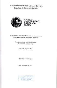 Realidades que retan : transformaciones socioeconómicas rurales y asociatividad ganadera en Matahuasi/ Juan Carlos Zevallos Diaz.(2015) / HD 9424.P4 Z78