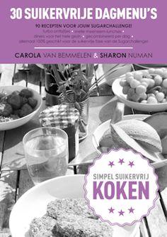 Gratis E-Kookbook ZOMERS GENIETEN - sugarchallenge.nl | Sugarchallenge: 100% Suikervrij