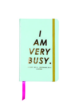 15 Stylish Planners for 2015 - Ban.do 'I Am Very Busy' 17-Month Agenda, $20; at Ban.do