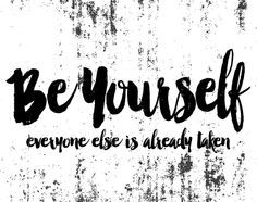 Be Yourself 8x10 jpg for blog post