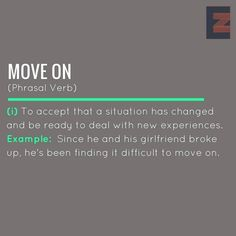 Phrasal Verb: Move on