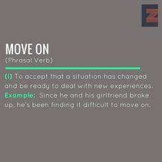 Phrasal Verb: Move on
