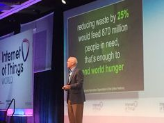 Steve Fine ‏@Steve_Fine: 1.3T tons of crops wasted each year. #IoT on the farm can solve it. A 25% reduction can end world hunger #iotworld16