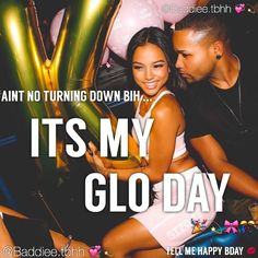 Image result for Glo day Birthday Goals, 22nd Birthday, Birthday Photos, It's Your Birthday, Birthday Wishes, Taurus Birthday, Birthday Ideas, Birthday Captions, Birthday Memes