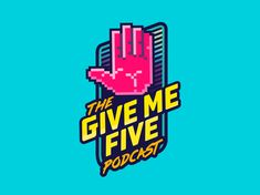 The Give Me Five Podcast logo designed by Katie Spofford. Connect with them on Dribbble; Give Me Five, Give It To Me, Will Turner, Smokey Eye Anleitung, Book Recommendation Form, Trivia, Powerful Motivational Quotes, Advertising Ads, Game Logo