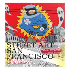 Annice Jacoby: Street Art San Francisco, at 34% off!