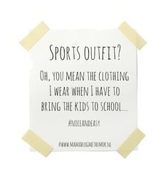 #funnyquotes #mommy #sportsoutfit #niceandeasy