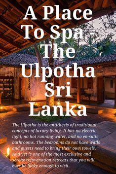 A Place To Spa - The Ulpotha Sri Lanka