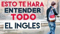 ENTRENAMIENTO ESPECIAL: ESTO TE HARA ENTENDER TODO EL INGLES