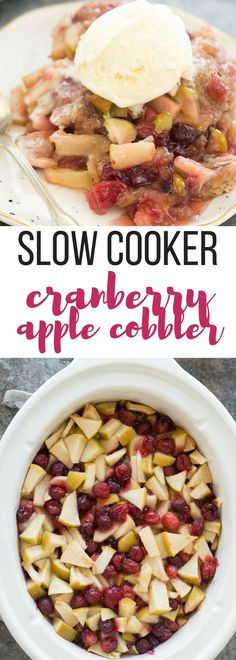 This Slow Cooker Cranberry Apple Cobbler is an easy dessert for fall or Thanksgiving! It makes its own gooey cranberry apple sauce as it cooks -- all you need is a scoop of ice cream! Includes step by step recipe video. | slow cooker recipe | slow cooker dessert | crock pot recipe | crock pot dessert | fall dessert | thanksgiving dessert